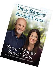 Smart Money Smart Kids: Raising the Next Generation to Win