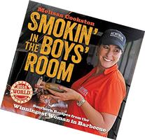 Smokin' in the Boys' Room: Southern Recipes from the