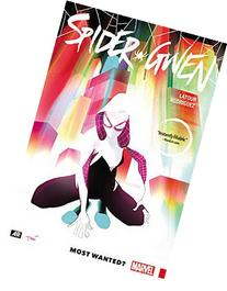 Spider-Gwen Vol. 1: Most Wanted