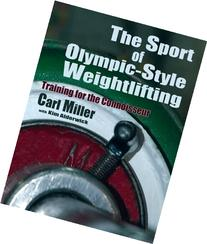 The Sport of Olympic-Style Weightlifting, Training for the