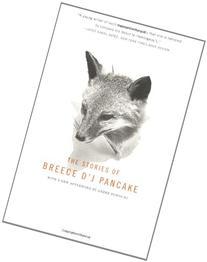 The Stories of Breece D'J Pancake
