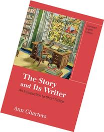 The Story and Its Writer, Compact Edition: An Introduction