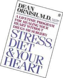 Stress, Diet & Your Heart A Lifetime Program for Healing