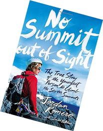 No Summit out of Sight: The True Story of the Youngest