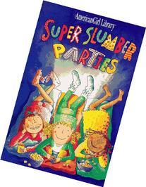 Super Slumber Parties