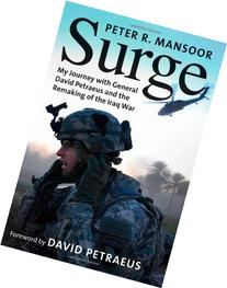 Surge; My Journey with General David Petraeus and the