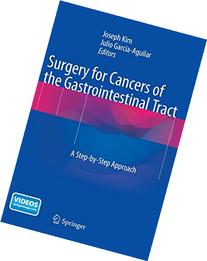 Surgery for Cancers of the Gastrointestinal Tract: A Step-by