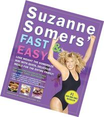 Suzanne Somers' Fast & Easy: Lose Weight the Somersize Way