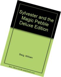 Sylvester and the Magic Pebble Deluxe Edition