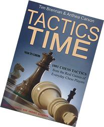 Tactics Time!: 1001 Chess Tactics from the Games of Everyday