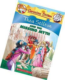 Thea Stilton #20: Thea Stilton and the Missing Myth: A
