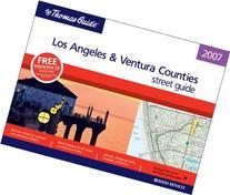 Thomas Guide 2007 Los Angeles and Ventura County, California