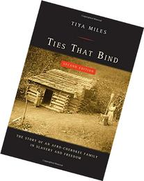 Ties That Bind: The Story of an Afro-Cherokee Family in