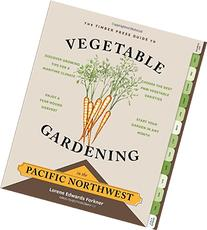 The Timber Press Guide to Vegetable Gardening in the Pacific