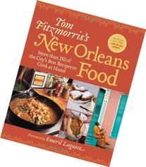 Tom Fitzmorris's New Orleans Food : More Than 250 of the