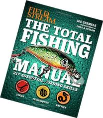 The Total Fishing Manual : 317 Essential Fishing Skills