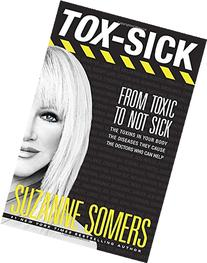 Tox-Sick: Go From Toxic to Not Sick