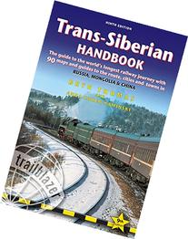 Trans-Siberian Handbook: The guide to the world's longest