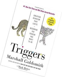 Triggers: Creating Behavior That Lasts--Becoming the Person