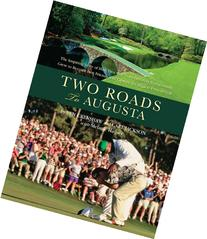 Two Roads to Augusta