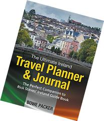 The Ultimate Ireland Travel Planner & Journal: The Perfect