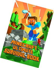 Ultimate Survival Book Minecraft : All-In-One Minecraft