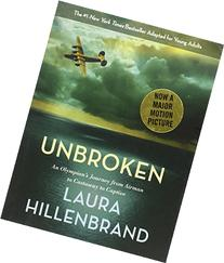 Unbroken : An Olympian's Journey from Airman to Castaway to