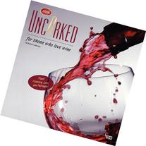 Uncorked, for Those Who Love Wine 2016 Calendar