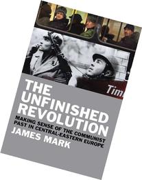 The Unfinished Revolution: Making Sense of the Communist