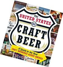 The United States Of Craft Beer: A Guide to the Best Craft