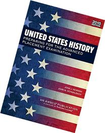 U.S. History: Preparing for the Advanced Placement