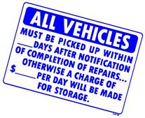 ALL VEHICLES MUST BE PICKED UP WITHIN ___DAYS AFTER