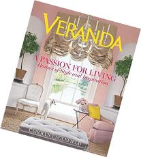 Veranda A Passion for Living: Houses of Style and