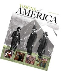 Visions of America A History of the United States, Plus New