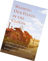 Washing Our Hands in the Clouds: Joe Williams, His Forebears