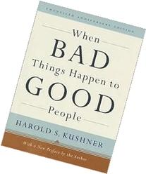 When Bad Things Happen to Good People  Publisher: Schocken;