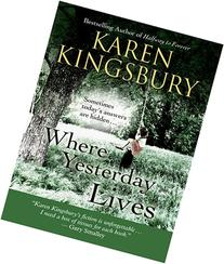 Where Yesterday Lives: Sometimes Today's Answers Are Hidden