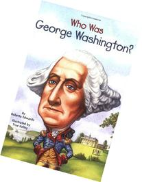 Who Was George Washington