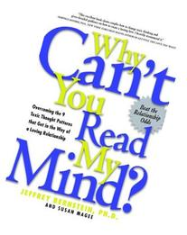Why Cant You Read My Mind? Overcoming the 9 Toxic Thought