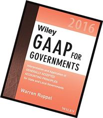 Wiley GAAP for Governments 2016: Interpretation and