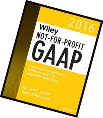 Wiley Not-for-Profit GAAP 2016: Interpretation and