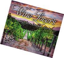 Wine Lover's Daily Calendar 2016