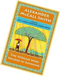 The Woman Who Walked in Sunshine: No. 1 Ladies' Detective