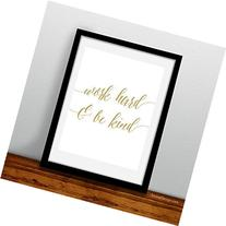 Work Hard and Be Kind glitter style inspirational art print