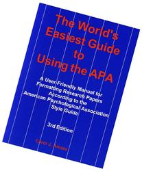 The World's Easiest Guide to Using the APA: A User-Friendly