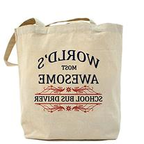 CafePress World's Most Awesome School Bus Driver Tote Bag -