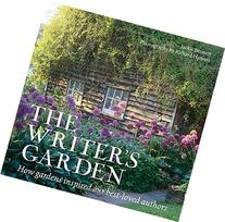 The Writer's Garden: How Gardens Inspired our Best-loved