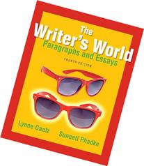 Writer's World: Paragraphs and Essays