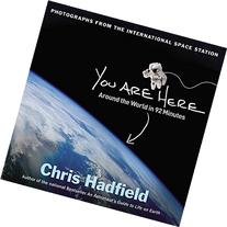 You Are Here: Around the World in 92 Minutes  Book