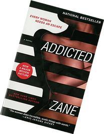 Zane's Addicted: A Novel